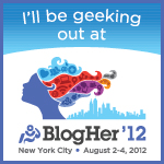 BlogHer12 Geeking Out Badge
