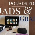 Dads, Grads, & Cool Do-Dad's 2014