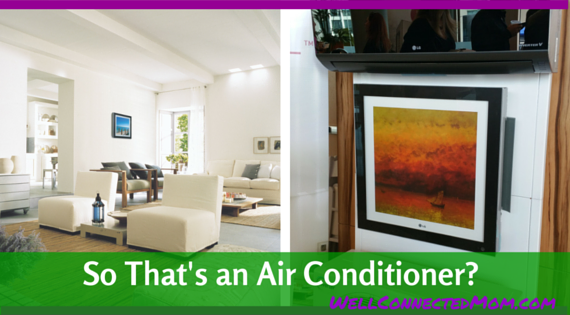 Lg Air Conditioning Innovations The Well Connected Mom
