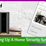 Setting Up A Home Security System in Minutes!