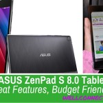 ASUS ZenPad S 8.0 Tablet – Great Features, Budget Friendly