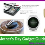 5 Great Gadgets for Moms on Mother's Day 2016