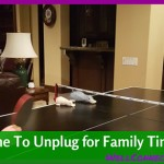 Three Great Ways to Unplug with Your Family!