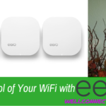 In Control of Your WiFi with eero
