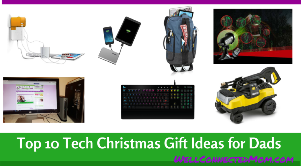 Top 10 Tech Christmas Gift Ideas for Dads - The Well Connected Mom