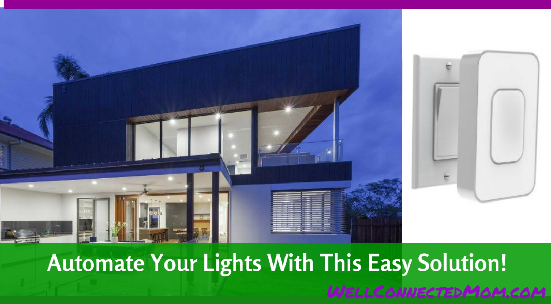 Make Your Home A Smart Home With Switchmate The Well