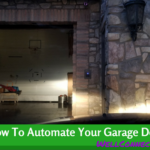 How To Automate Your Garage Door