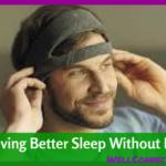 Sleep Tech: Help for Better Sleep is Coming!